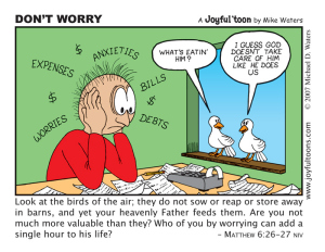 Don't Worry - Matthew 6:26-27