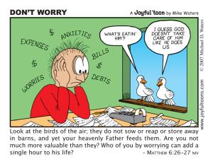 Don't Worry - Matthew 6:26-27